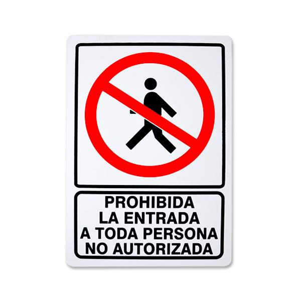 SEÑALAMIENTO PROHIBIDA LA ENTRADA A PERSONA NO AUTORIZADA SCREEN VERDE … 25 X 35 CM